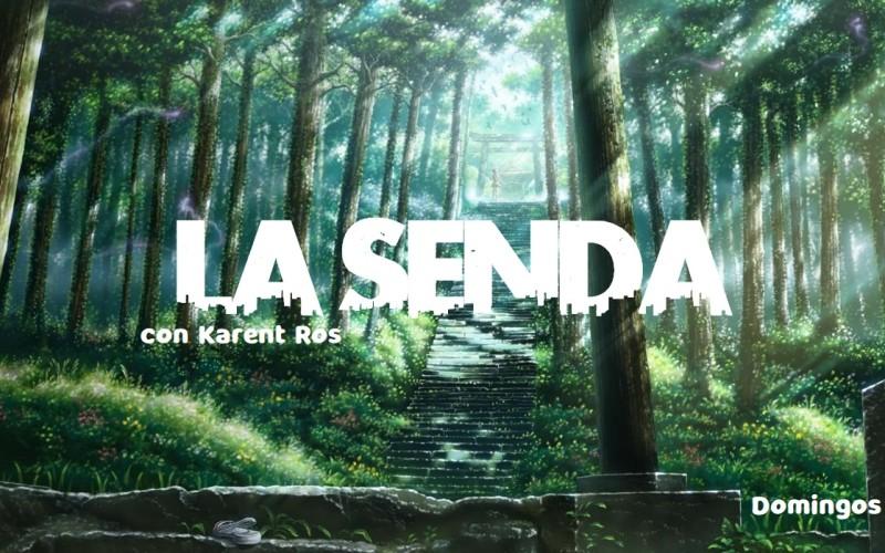 LA SENDA CON KARENT 01 03 21