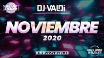 SESIÓN NOVIEMBRE 2020 BY DJ VALDI (REGGAETON, DANCE Y HITS VIRALES)