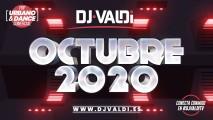 SESION OCTUBRE 2020 BY DJ VALDI (REGGAETON, DANCE Y HITS VIRALES)