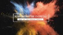 Alan Walker vs Coldplay – Hymn For The Weekend