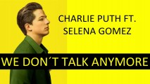 Charlie Puth & Selena Gomez – We Don't Talk Anymore