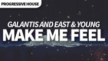 Galantis – Make Me Feel