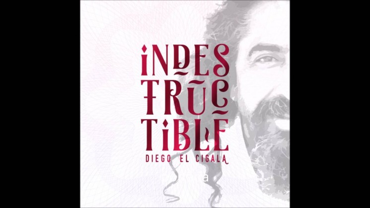 Diego El Cigala 'Indestructible'