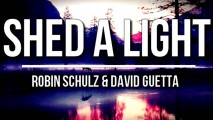 ROBIN SCHULZ & DAVID GUETTA FEAT. CHEAT CODES – SHED A LIGHT