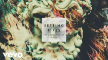 The Chainsmokers – Setting Fires