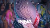 INNA – Ruleta (feat. Erik)