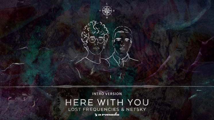 Lost Frequencies & Netsky – Here With You