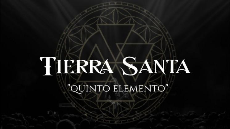 """Tierra Santa """"Quinto Elemento"""""""