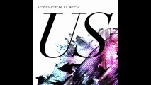Jennifer Lopez – US ft. Skrillex