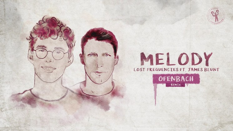 Lost Frequencies ft. James Blunt – Melody