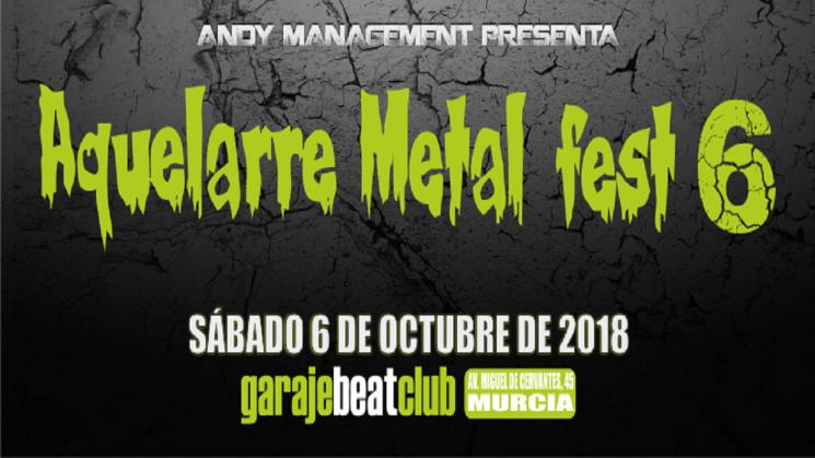 ¡VI EDICIÓN DEL AQUELARRE METAL FEST!