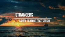 Daniel Santoro feat. Sergio – Strangers