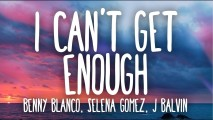 benny blanco, Tainy, Selena Gomez, J Balvin – I Can't Get Enough (Official Music Video)