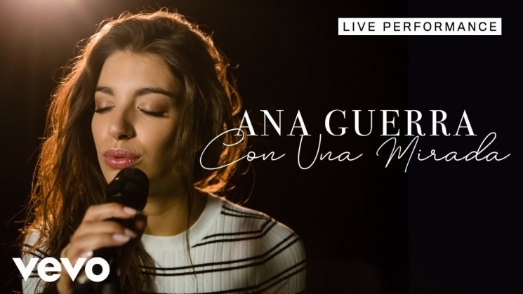 Ana Guerra – Con Una Mirada – Live Performance | Vevo