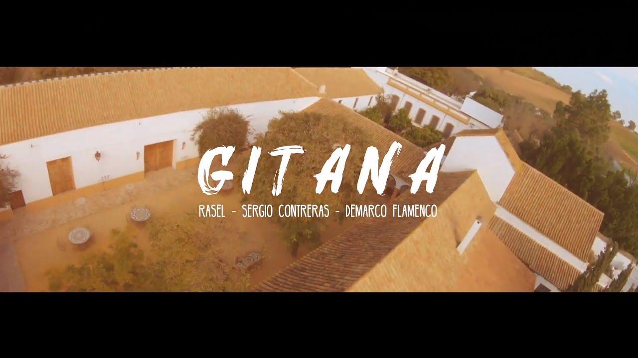 Rasel - Gitana ft. Sergio Contreras & Demarco Flamenco