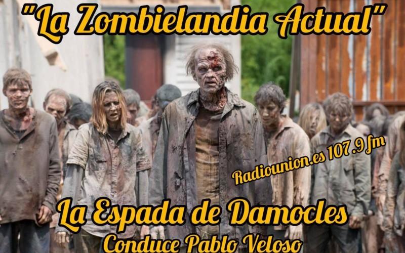 La Zombielandia Actual