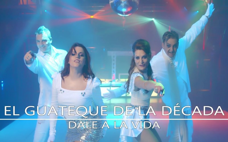 DALE A LA VIDA, el nuevo single de EL GUATEQUE DE LA DÉCADA