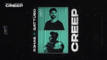R3HAB & GATTÜSO – Creep