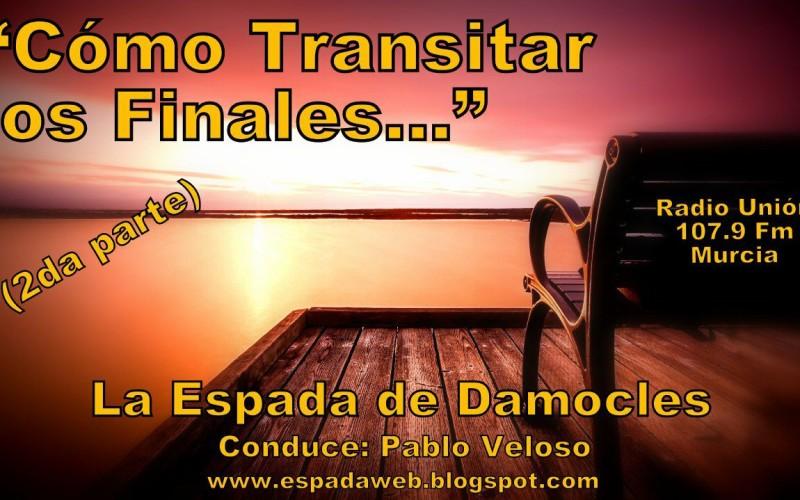 COMO TRANSITAR LOS FINALES 2PARTE
