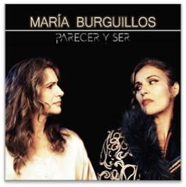 """MARÍA BURGUILLOS PRESENTA """"PARECER Y SER"""""""