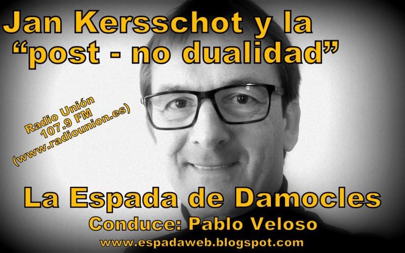 JAN KERSSCHOT Y LA POST – NO DUALIDAD