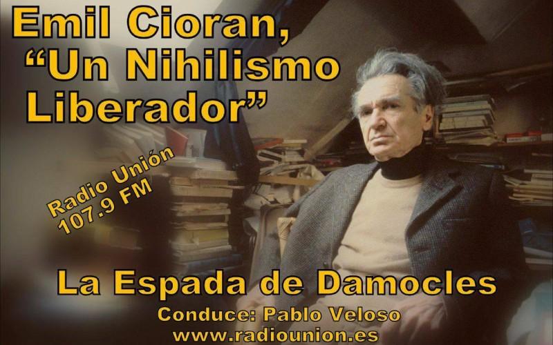 EMIL CIORÁN UN NIHILISMO LIBERADOR