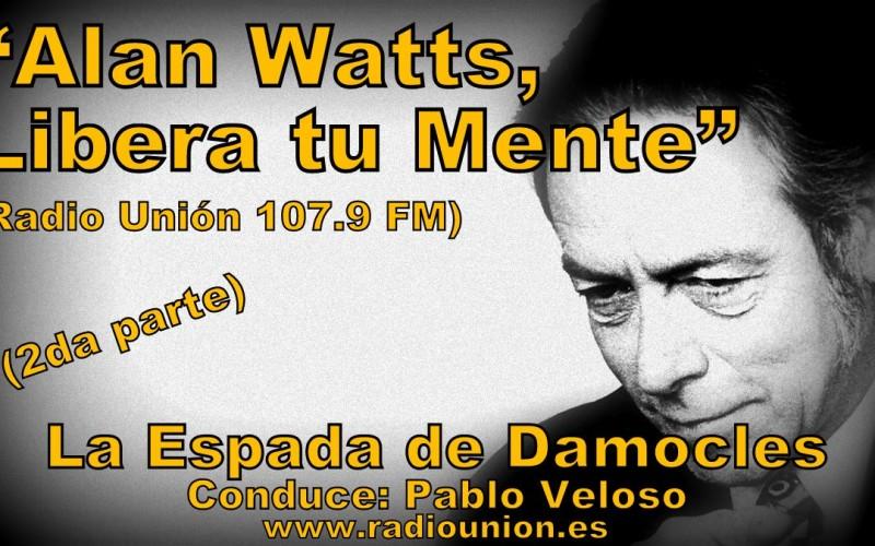 LA FILOSOFÍA DE ALAN WATTS (2DA PARTE)