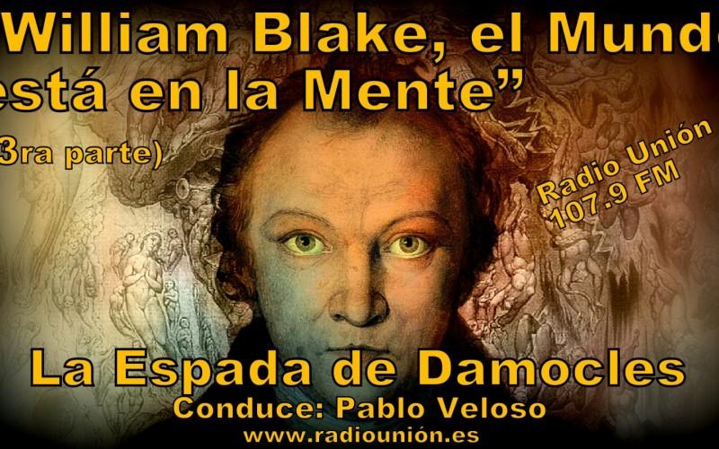 WILLIAM BLAKE, EL MUNDO ESTÁ EN LA MENTE (3RA PARTE)