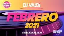 SESIÓN FEBRERO 2021 BY DJ VALDI (REGGAETON, LATINO Y HITS VIRALES)