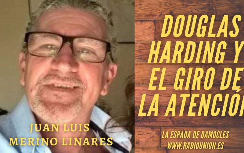 DOUGLAS HARDING Y EL GIRO DE ATENCIÓN – JUAN LUIS MERINO LINARES